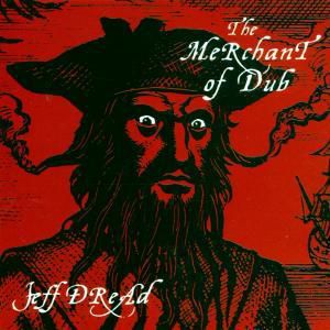 The Merchant Of Dub Cd, Jeff Dread