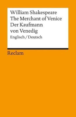 The Merchant of Venice / Der Kaufmann von Venedig - William Shakespeare |