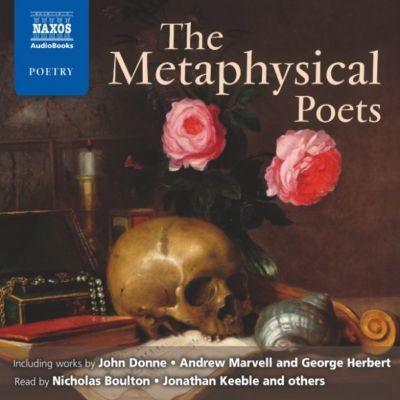The Metaphysical Poets, Herbert, Marvell, Donne