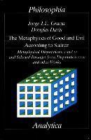 The Metaphysics of Good and Evil According to Suarez, Jorge J Gracia, Douglas Davis