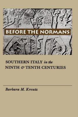 The Middle Ages Series: Before the Normans, Barbara M. Kreutz