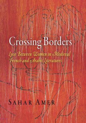The Middle Ages Series: Crossing Borders, Sahar Amer