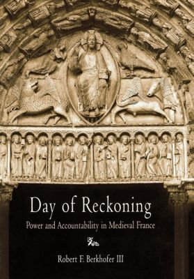 The Middle Ages Series: Day of Reckoning, Robert F. Berkhofer III