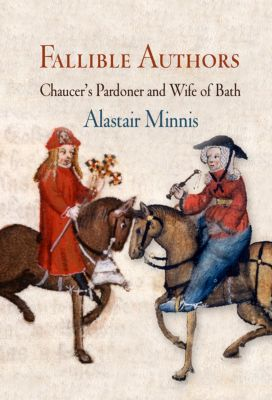 The Middle Ages Series: Fallible Authors, Alastair Minnis
