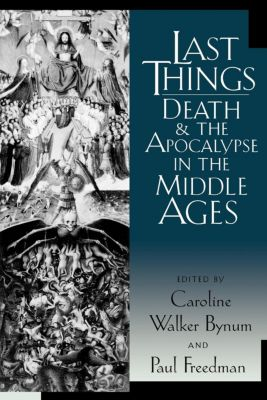 The Middle Ages Series: Last Things