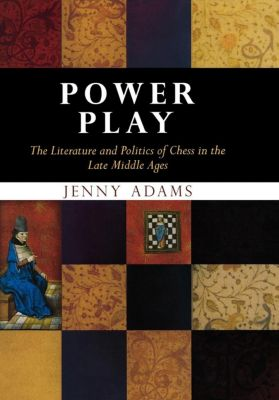 The Middle Ages Series: Power Play, Jenny Adams