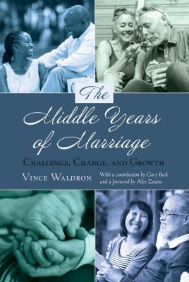 The Middle Years of Marriage, Vince Waldron