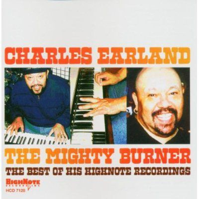 The Mighty Burner, Charles Earland