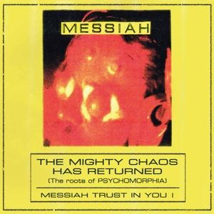The Mighty Chaos Has Returned, Messiah