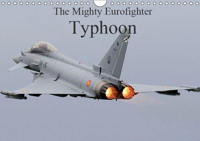 The Mighty Eurofighter Typhoon (Wall Calendar 2019 DIN A4 Landscape), Jon Grainge
