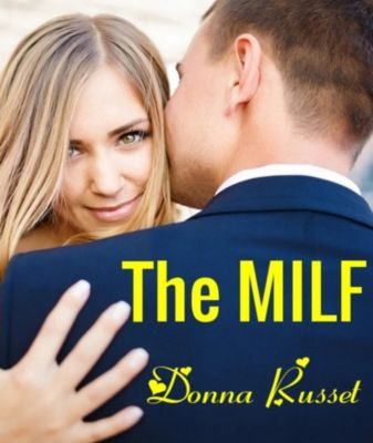 The MILF, Donna Russet