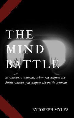 The Mind Battle, JOSEPH MYLES