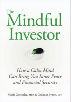 The Mindful Investor, Maria Gonzalez, Graham Byron