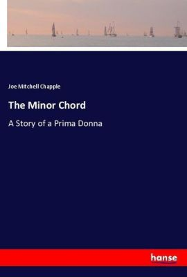 The Minor Chord, Joe Mitchell Chapple