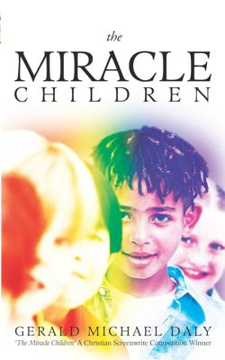 The Miracle Children, Gerald Michael Daly