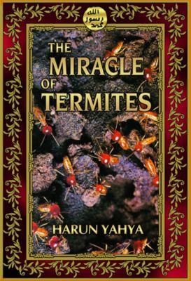 The Miracle of Termites, Harun Yahya