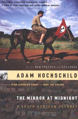 The Mirror at Midnight, Adam Hochschild