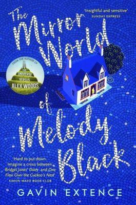 The Mirror World of Melody Black, Gavin Extence