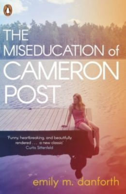 The Miseducation of Cameron Post, Emily Danforth