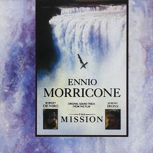The Mission: Music From The Motion Picture, Ost, Ennio Morricone