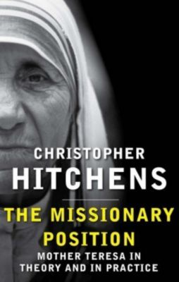 The Missionary Position, Christopher Hitchens