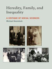 The MIT Press: Heredity, Family, and Inequality, Michael Beenstock
