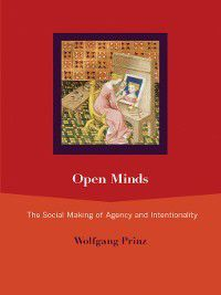 The MIT Press: Open Minds, Wolfgang Prinz