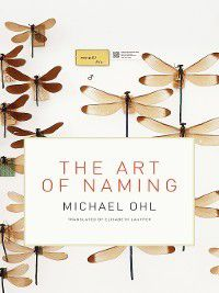 The MIT Press: The Art of Naming, Michael Ohl