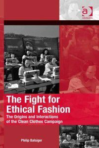 The Mobilization Series on Social Movements, Protest, and Culture: Fight for Ethical Fashion, Dr Philip Balsiger