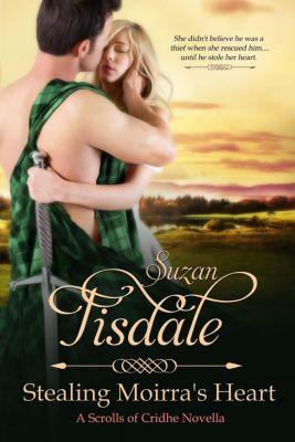 The Moirra's Heart Series: Stealing Moirra's Heart (The Moirra's Heart Series, #1), Suzan Tisdale