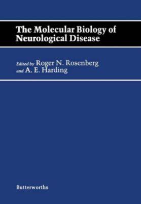 The Molecular Biology of Neurological Disease
