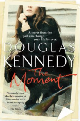 The Moment, Douglas Kennedy
