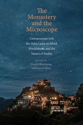 The Monastery and the Microscope, Wendy Hasenkamp, Janna R. White