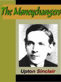 The Moneychangers, Upton Sinclair