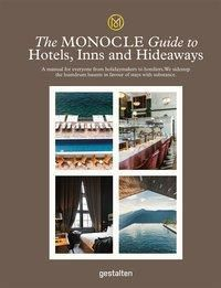 The Monocle Guide to Hotels, Inns and Hideaways, Monocle, Tyler Brûlé, Andrew Tuck