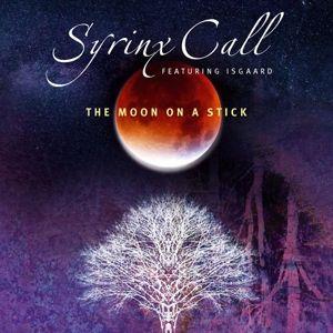 The Moon On A Stick, Syrinx Call