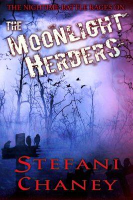 The Moonlight Herders, Stefani Chaney