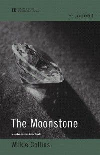 The Moonstone (World Digital Library Edition), Wilkie Collins