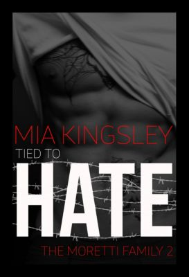 The Moretti Family: Tied To Hate, Mia Kingsley