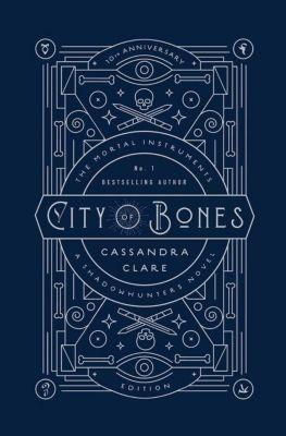 The Mortal Instruments 01. City of Bones: 10th Anniversary Edition, Cassandra Clare