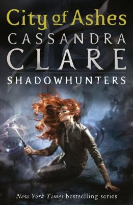 The Mortal Instruments - City of Ashes, Cassandra Clare