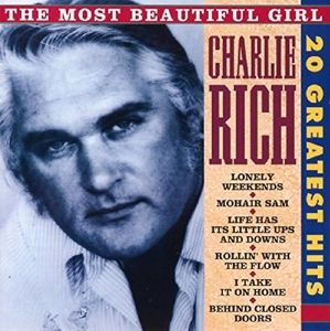 The Most Beautiful Girl-20 Greate, Charlie Rich