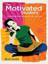 The Motivated Student, Bob Sullo