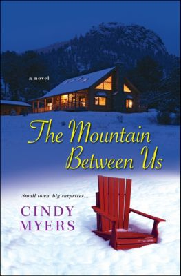 The Mountain Between Us, Cindy Myers