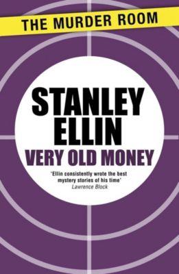 The Murder Room: Very Old Money, Stanley Ellin