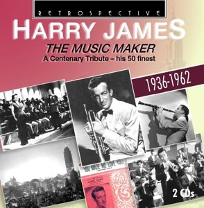 The Music Maker, Harry James