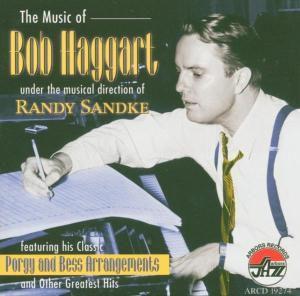 The Music Of Bob Haggart, Randy Sandke