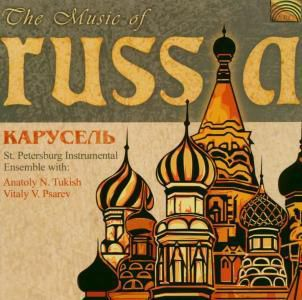 The Music Of Russia, St.Petersburg Ensemble Carouse