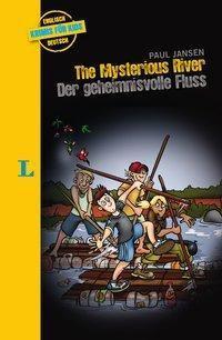 The Mysterious River - Der geheimnisvolle Fluss - Paul Jansen |