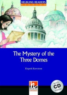 The Mystery of the Three Domes, w. Audio-CD, Elsbeth Rawstron